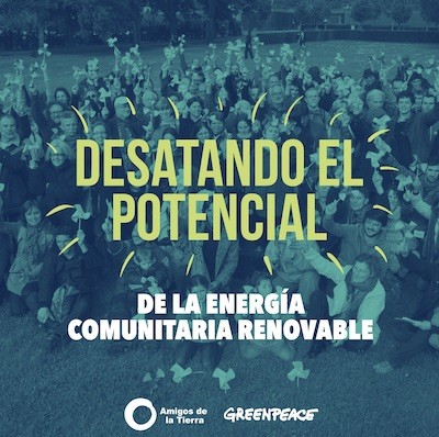 greenpeace amigos tierra potencial renovables