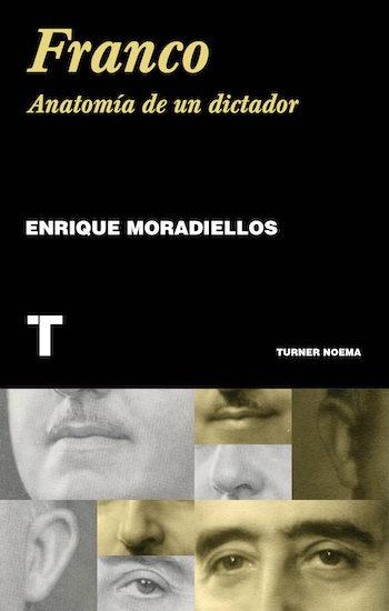 Las etapas del franquismo cubierta Moradiellos