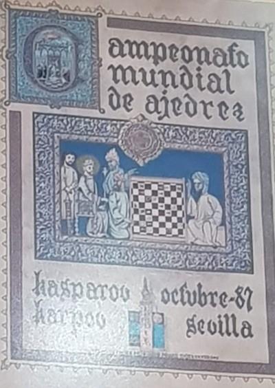 Cartel del Campeonato Mundial de ajedrez disputado en Sevilla en 1987.