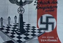 Cartel nazi con el texto, 'Guerrero de ajedrez en el mundo. Todos están de acuerdo con el Fuhrer'