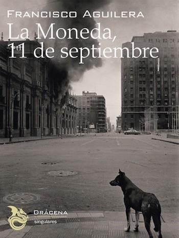 La Moneda 11 septiembre Cubierta