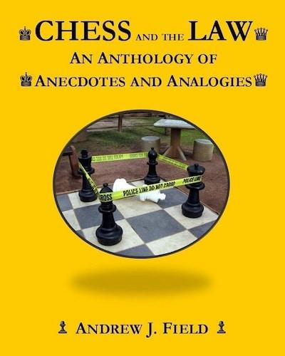 Portada del libro 'Chess and the law' de Andrew J. Field.