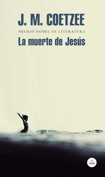 Coetzee La muerte de Jesus portada