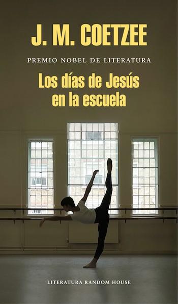 Coetzee Los dias de Jesus en la escuela portada