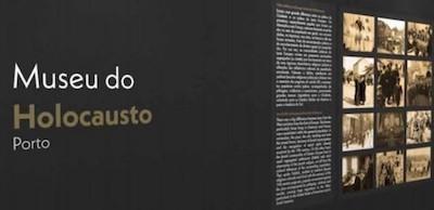 Museu holocausto Porto expo 1T2021