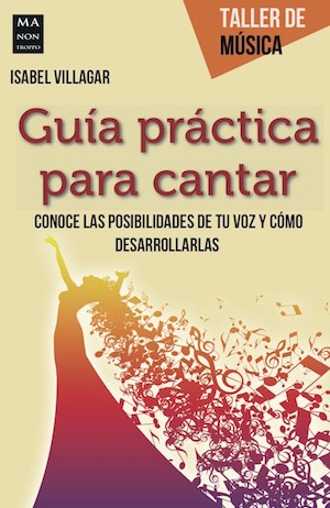 Cubierta de la Guía práctica para cantar de Isabel Villalar