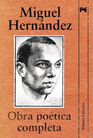 Alianza Editorial: Obra completa de Migguel Hernández, portada