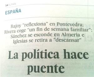 """Pie de foto: Las 'enseñanzas' editoriales llegan a la Redacción. Sin postre emético de comillas: uno reflexiona, otro va con la familia y un tercero descansa; sólo el villano, Sánchez, """"se esconde"""". El inconsciente grita en las 'informaciones' de El País."""