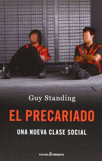 «Precariado»: la nueva clase social