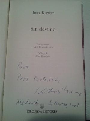 Imre Kértesz, dedicatoria a Paco Pastoriza