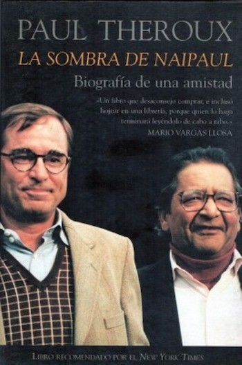 la sombra de naipaul Paul Theroux