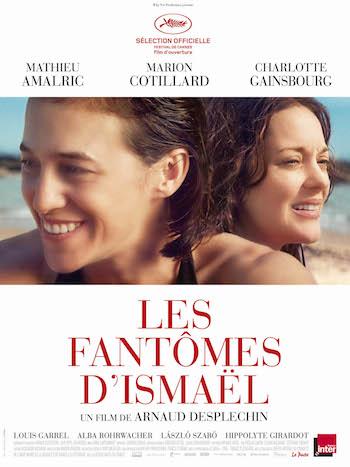 """Les fantômes d'Ismael"" de Arnaud Desplechin, cartel"