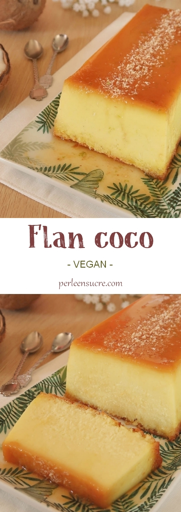 Flan coco (ou flan Antillais) sans oeufs {vegan}