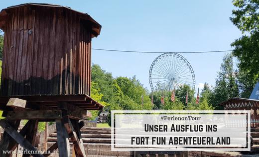 FORT FUN ABENTEUERLAND, Sauerland, PerlenonTour, Reisen mit Kind, Ausflugstipps NRW, Perlenmama