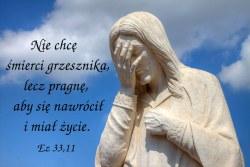 Powiedz im: Na moje życie! – wyrocznia Pana Boga.