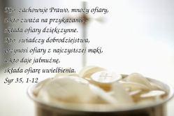 Kto składa ofiarę dziękczynną, ten cześć Mi oddaje