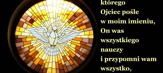 A Paraklet, Duch Święty, którego Ojciec pośle w moim imieniu…