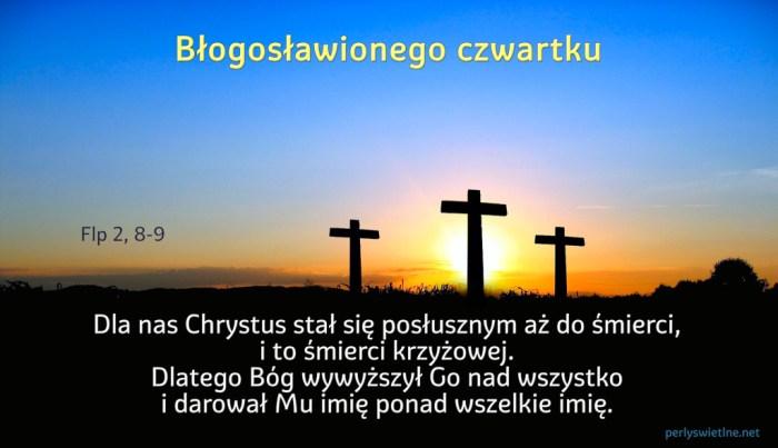Dla nas Chrystus stał się posłusznym aż do śmierci, i to śmierci krzyżowej.