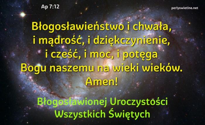 Błogosławieństwo i chwała, i mądrość, i dziękczynienie…