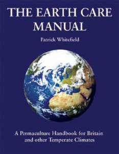 The Eart Care Manual Patrick Whitefield