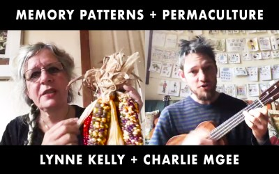 Memory Patterns + Permaculture: with Lynne Kelly + Charlie MGee