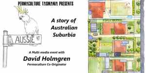 Retrosuburbia - 'Aussie Street'. With David Holmgren @ St Catherines Hall