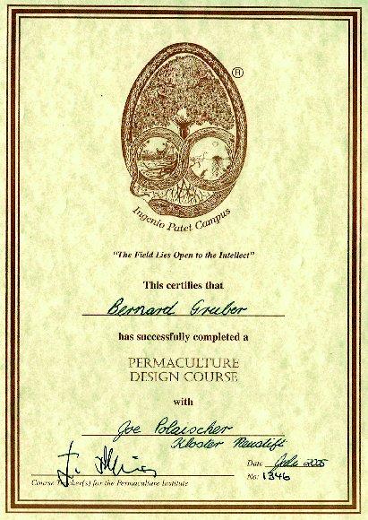 Internationales Permakultur-Zertifikat ausgestellt von Joe Polaischer im Ökozentrum von Klosterneustift im Sommer 2005