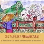 co z tą Polską permakulturą?