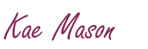 About Kae Mason
