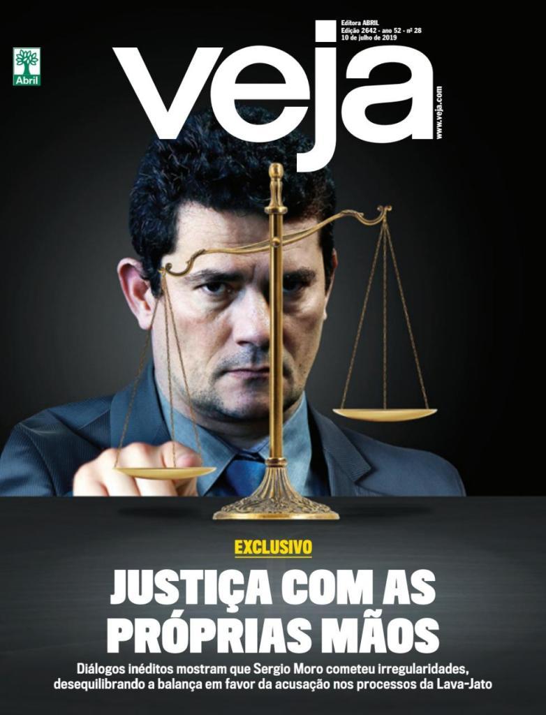 """Reportagem da revista VEJA apresenta Sérgio Moro fazendo """"Justiça com as próprias mãos"""""""