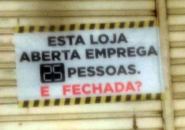 """""""Essa loja aberta emprega 25 pessoas. E fechada?"""", protestam comerciantes no interior de Pernambuco"""