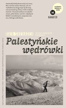 """Raja Shehadeh - """"Palestyńskie wędrówki"""""""