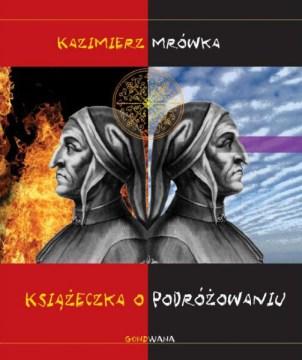 Okładka książki o podróżowaniu Kazimierza Mrówki