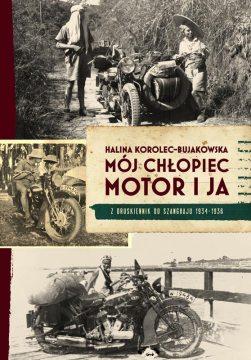 Książka podróżnicza - Mój chłopiec, motor i ja