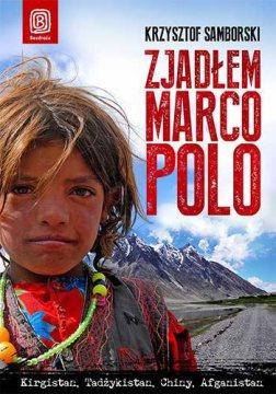 Zjadłem Marco Polo - książka podróznicza - okładka