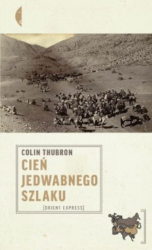 Colin Thubron, Cień Jedwabnego Szlaku