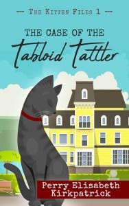 The Kitten Files #1: The Case of the Tabloid Tattler Image