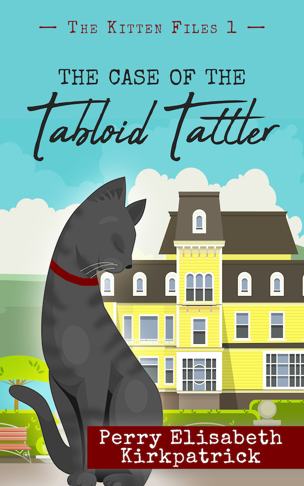 Book Cover: The Case of the Tabloid Tattler