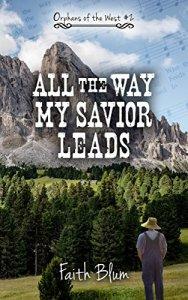 All the Way My Savior Leads Image