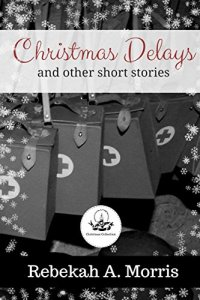Christmas Delays and Other Short Stories Image
