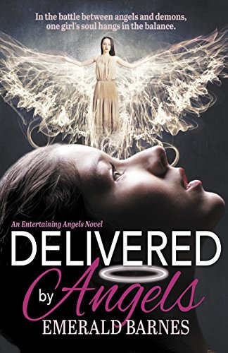 Delivered by Angels: Entertaining Angels Book Two Image