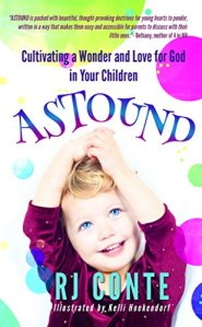 Astound: Cultivating a Wonder and Love for God in Your Kids Image