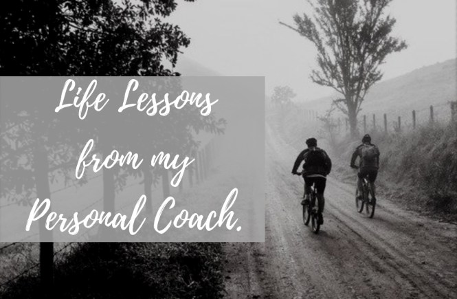 life lessons from my life coach