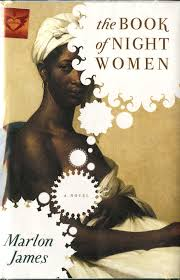 The Book of Night Women by Marlon James Book Cover Art