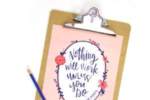 Motivational Hand Lettered Printables