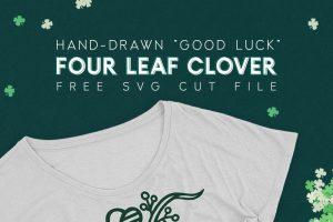"Free ""Good Luck"" Four Leaf Clover SVG Cut File"