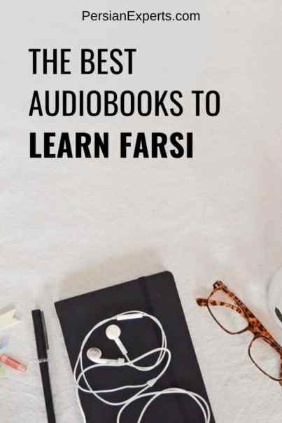 Learning Farsi - Check out our staff's recommendations for the 10 best audiobooks to learn Farsi online. Simeple and easy.