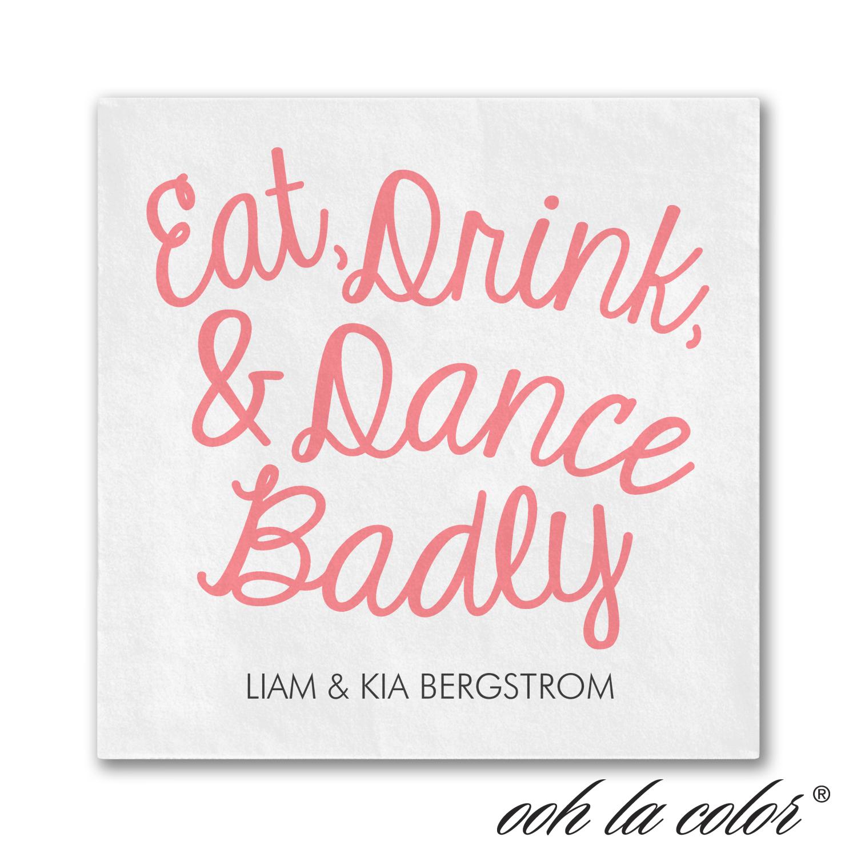 eat drink dance badly cocktail napkins wedding