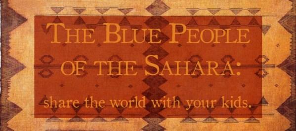 The Tuareg of the Saraha