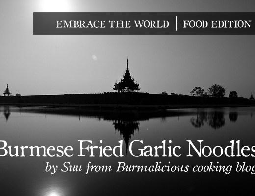Burma Noodles Recipe by Suu